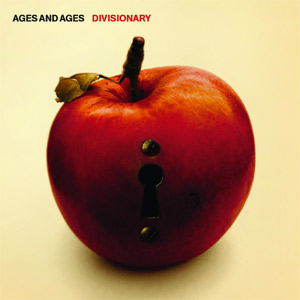 Ages and Ages - Divisionary Album Review
