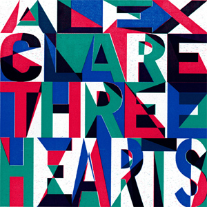 Alex Clare - Three Hearts Album Review