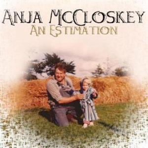Anja McCloskey - An Estimation Album review