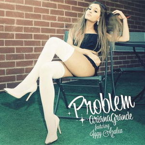 Ariana Grande ft. Iggy Azalea - Problem Single Review Single Review
