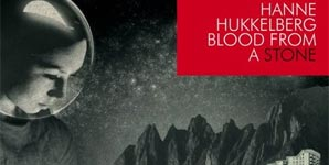 Hanne Hukkelberg - Blood from a Stone