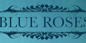 Blue Roses - Eponymous