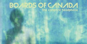 Boards of Canada - The Campfire Headphase Album Review