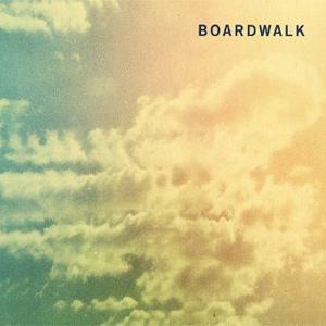 Boardwalk - Self Titled Album Review