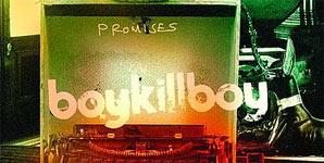 Boy Kill Boy - Promises