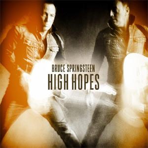 Bruce Springsteen - High Hopes Album Review