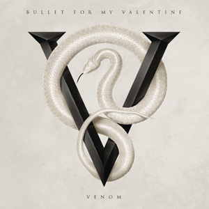 Bullet For My Valentine - Venom Album Review