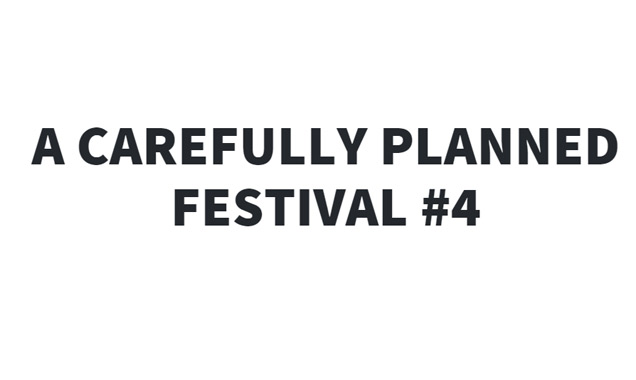 Carefully Planned festival #4 - 2014 Preview