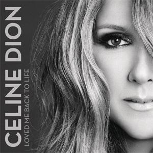 Celine Dion - Loved Me Back To Life Album Review