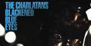 The Charlatans - Blackened Blue Eyes Single Review