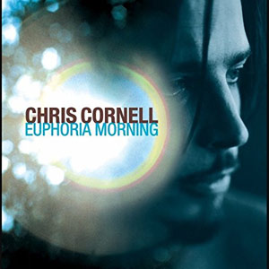 Chris Cornell - Euphoria Mo(u)rning (Re-Issue) Album Review