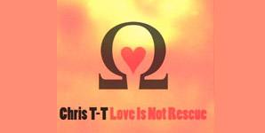 Chris T-T - Love is Not Rescue Album Review