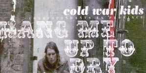 Cold War Kids - Hang Me Up To Dry Single Review
