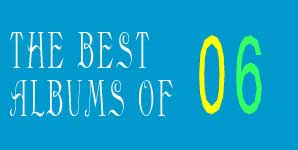 Colin Burrill's top ten of 2006