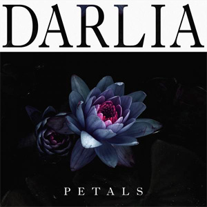 Darlia - Petals Album Review