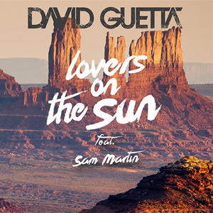 David Guetta - Lovers on the Sun ft. Sam Martin Single Review