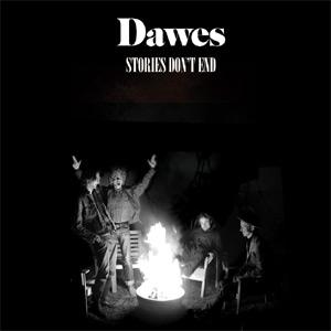 Dawes Stories Don't End Album