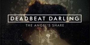 Deadbeat Darlings - The Angel's Share