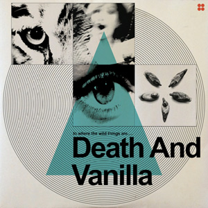 Death and Vanilla - To Where the Wild Things Are Album Review