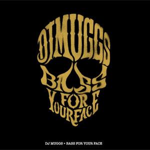 DJ Muggs - Bass For Your Face Album Review
