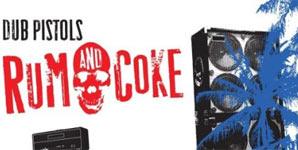 Dub Pistols - Rum and Coke