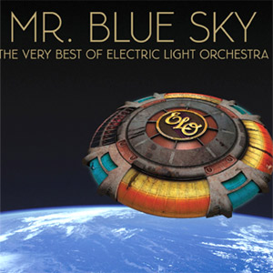 Electric Light Orchestra Mr. Blue Sky,  The Very Best of Electric Light Orchestra Album