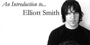 Elliott Smith An Introduction to. Elliott Smith Album