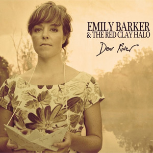 Emily Barker & The Red Clay Halo - Dear River Album Review