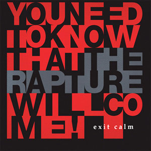 Exit Calm - The Rapture Single Review
