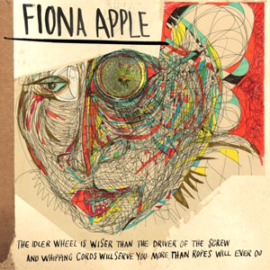 Fiona Apple - The Idler Wheel... Album Review