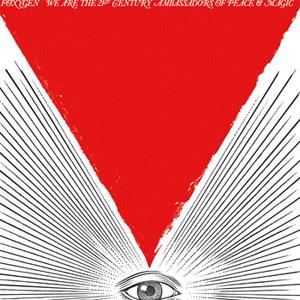 Foxygen - We Are The 21st Century Ambassadors Of Peace & Magic Album Review