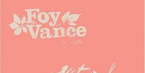 Foy Vance - Watermelon Oranges Ep