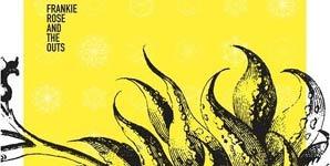 Frankie Rose & The Outs Frankie Rose & The Outs Album