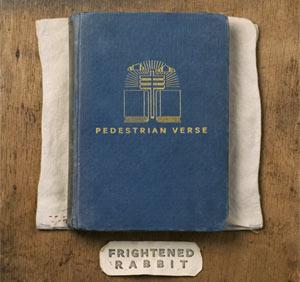 Frightened Rabbit Pedestrian Verse Album