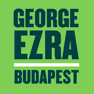 George Ezra Budapest Single