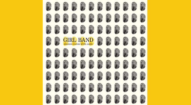 Girl Band - Holding Hands With Jamie Album Review
