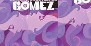 Gomez - Girlshapedlovedrug Single Review