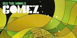 Gomez - See The World Single Review