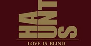 Haunts - Love is Blind