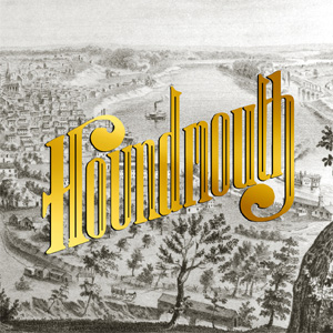 Houndmouth - From The Hills Album Review