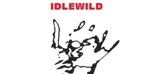 Idlewild - If It Takes You Home
