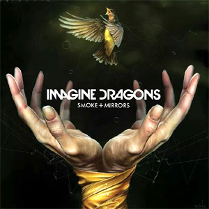 Imagine Dragons - Smoke + Mirrors Album Review Album Review