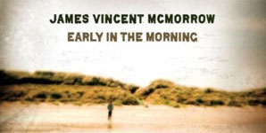 James Vincent McMorrow - Early In The Morning Album Review