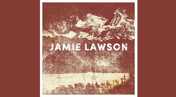 Jamie Lawson - Jamie Lawson Album Review Album Review