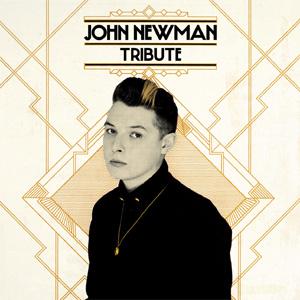 John Newman - Tribute Album Review