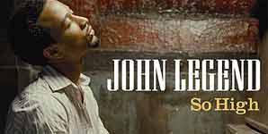 John Legend - feat. Lauryn Hill - So High Single Review