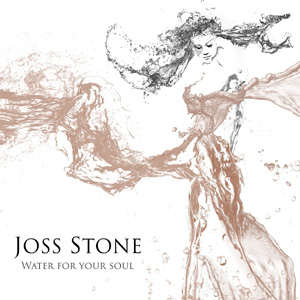 Joss Stone Water For Your Soul Album