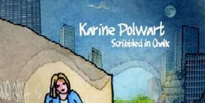 Karine Polwart - Scribbled In Chalk