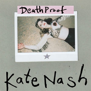 Kate Nash - Death Proof EP Review