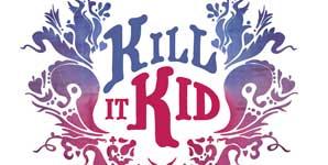 Kill It Kid - Self Titled